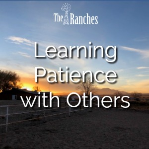 Learning Patience with Others