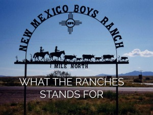 What The Ranches Stands For